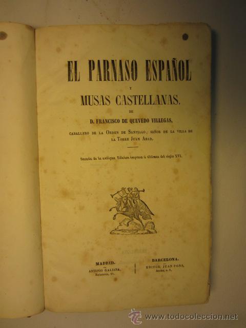 Libros antiguos: El Parnaso español y musas castellanas / de Francisco de Quevedo Villegas - 1866 - Foto 11 - 38362421