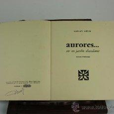 Libros antiguos: 5992- AURORES SUR UN JARDIN ABANDONNE. RAPHAEL MELIN. EDIT. RAUX FORTES. S/F.. Lote 38499738