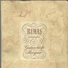 Libros antiguos: RIMAS AUTÓGRAFAS DE BÉCQUER. JOAN SALLENT SUCESORES. SABADELL. BARCELONA. Lote 38765645