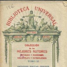 Libros antiguos: BIBLIOTECA UNIVERSAL.TOMO 95. ANTIGUOS POETAS GRIEGOS. LA MUSA HELÉNICA. PERLADO, PAEZ Y Cª. 1923.. Lote 38809865