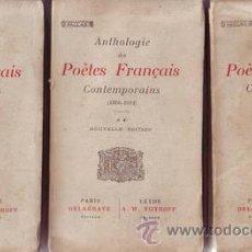 Libros antiguos: ANTHOLOGIE DES POETES FRANÇAIS CONTEMPORAINS (1866-1914). 3 VOLS.. Lote 39105955