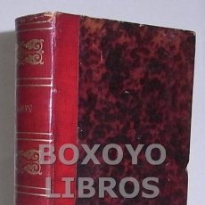 Libros antiguos: RAMÓN DE CAMPOAMOR. DOLORAS. POESÍAS VARIAS Y CANTARES. 1872. Lote 39108854
