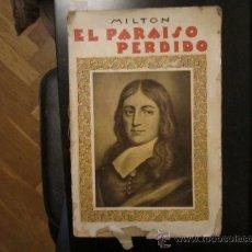 Libros antiguos: EL PARAÍSO PERDIDO, POEMA DE JOHN MILTON. TRAUCCIÓN: D. JUAN ESCOIQUIZ. Lote 39183340