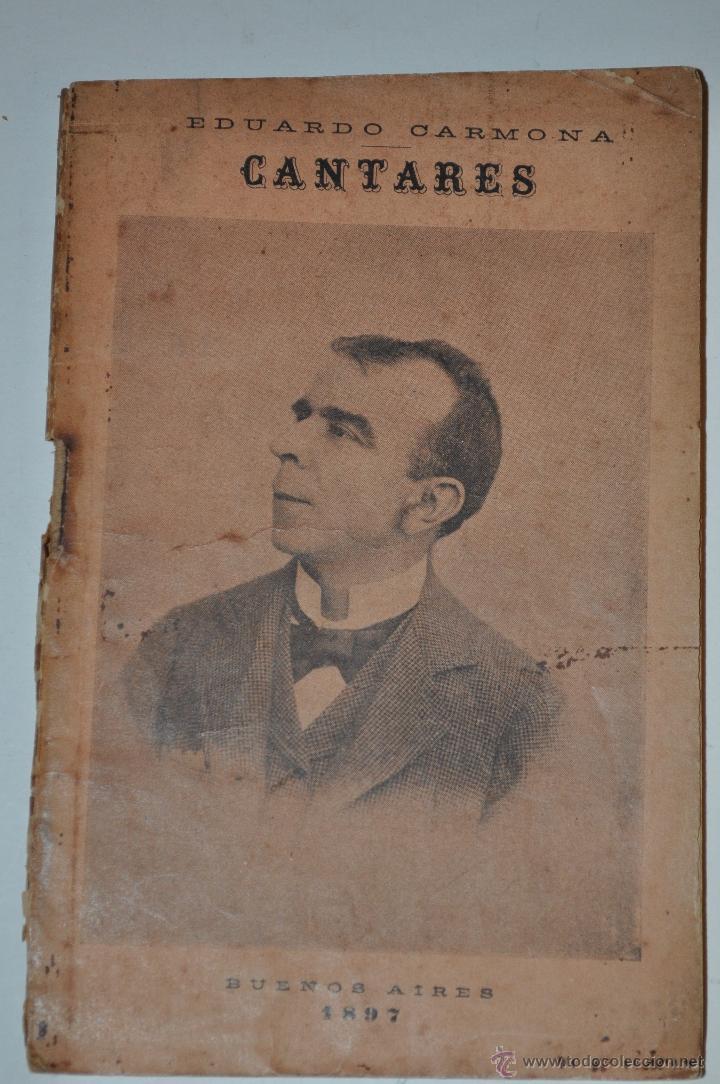 CANTARES. EDUARDO CARMONA RM63417-V (Libros antiguos (hasta 1936), raros y curiosos - Literatura - Poesía)