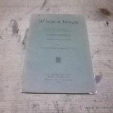 Libros antiguos: 1650.- EL CLOQUER DE TARRAGONA-POEMA EN NOU CANTS DEDICAT ALS FILLS DE LA PATRIA. Lote 39406682