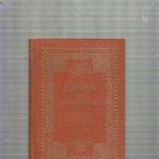Libros antiguos: FLORES DE POETAS ILUSTRES DE LOS SIGLOS XVI Y XVII - PROMETEO. Lote 39552514