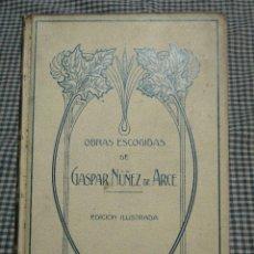 Libros antiguos: OBRAS ESCOGIDAS.--NUÑEZ DE ARCE, GASPAR. Lote 39617350