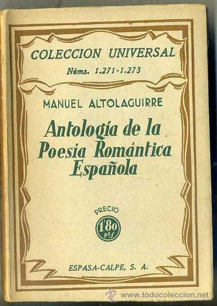MANUEL ALTOLAGUIRRE : ANTOLOGÍA DE LA POESÍA ROMÁNTICA ESPAÑOLA (ESPASA CALPE, 1933) (Libros antiguos (hasta 1936), raros y curiosos - Literatura - Poesía)