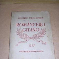 Libros antiguos: FEDERICO GARCIA LORCA - ROMANCERO GITANO 1937 EDITORIAL NUESTRO PUEBLO 80 PAG. . Lote 39705801