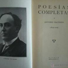 Libros antiguos: POESÍAS COMPLETAS 1899-1925, ANTONIO MACHADO, 1928, PRIMERA EDICIÓN DEL CANCIONERO APÓCRIFO. Lote 39717842