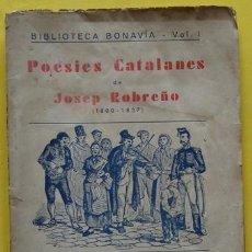 Libros antiguos: LIBRO POESIES CATALANES JOSEP ROBREÑO (1880 - 1837). Lote 40181472