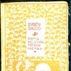 Libri antichi: RUBÉN DARÍO : POEMA DEL OTOÑO Y OTROS POEMAS (MUNDO LATINO, 1918). Lote 40508475