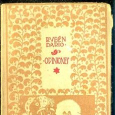 Libros antiguos: RUBÉN DARÍO : OPINIONES (MUNDO LATINO, 1918). Lote 40508633