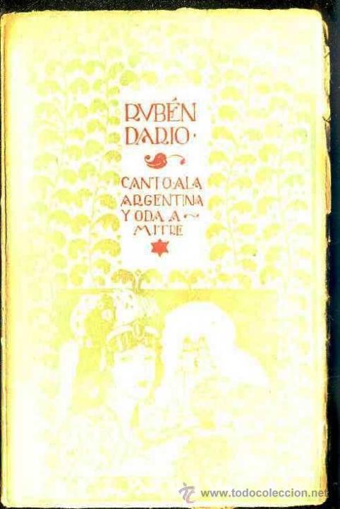 RUBÉN DARÍO : CANTO A ARGENTINA Y ODA A MITRE (MUNDO LATINO, 1918) (Libros antiguos (hasta 1936), raros y curiosos - Literatura - Poesía)