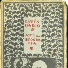 Libros antiguos: RUBÉN DARÍO : AUTOBIOGRAFÍA (MUNDO LATINO, 1918). Lote 123968626
