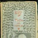 Libros antiguos: RUBÉN DARÍO : TODO AL VUELO (MUNDO LATINO, S/F). Lote 40509372