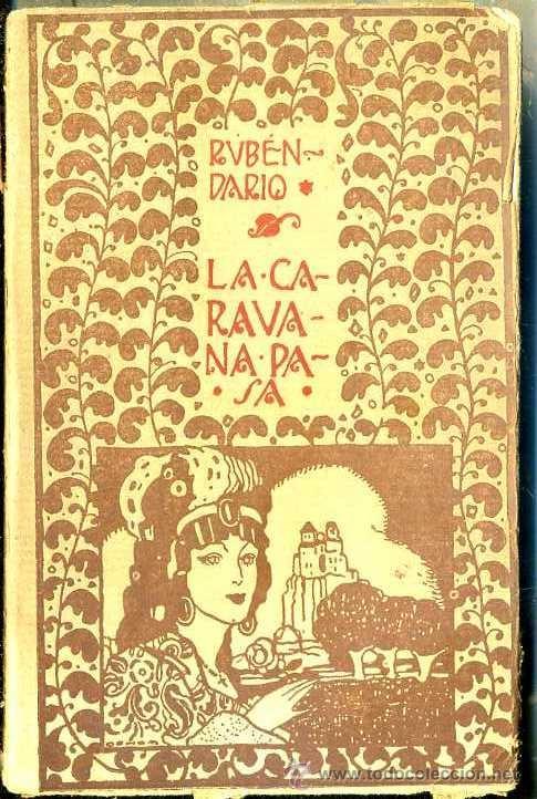 RUBÉN DARÍO : LA CARAVANA PASA (MUNDO LATINO, 1917) (Libros antiguos (hasta 1936), raros y curiosos - Literatura - Poesía)