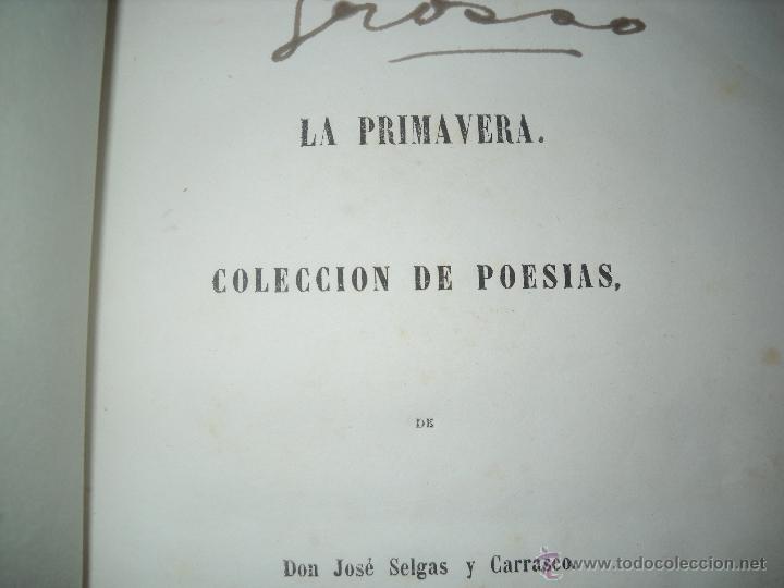 Libros antiguos: LA PRIMAVERA COLECCION DE POESIAS DE DON JOSE SELGAS Y CARRASCO,MADRID 1850 1ªEDICION. - Foto 7 - 40542689