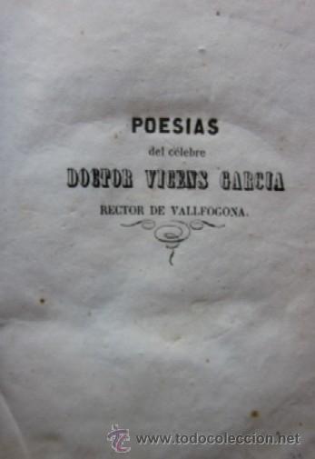 Libros antiguos: POESIAS JOCOSAS Y SERIAS DEL CELEBRE DOCTOR VICENS GARCIA - RECTOR DE VALLFOGONA - AÑO 1845 - Foto 3 - 40564273