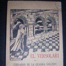 Libros antiguos: 1917 - FERNANDO DE LA QUADRA SALCEDO - EL VERSOLARI - 1ª ED., DEDICATORIA - VALLE INCLAN. Lote 40669882