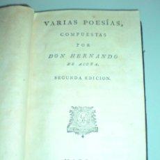 Libros antiguos: VARIAS POESÍAS COMPUESTAS POR DON HERNANDO DE ACUÑA - SEGUNDA EDICIÓN 1804. Lote 40854657