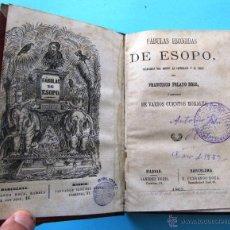 Libros antiguos: FÁBULAS ESCOGIDAS DE ESOPO. TRADUCCION POR FRANCISCO PELAYO BRIZ. MADRID BARCELONA, 1863.. Lote 40927236