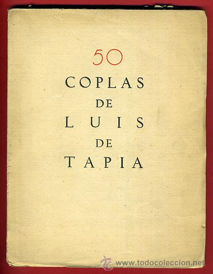 LIBRO, 50 COPLAS DE LUIS TAPIA , 1932 , HOMENAJE AL POETA DEL PUEBLO , ORIGINAL (Libros antiguos (hasta 1936), raros y curiosos - Literatura - Poesía)
