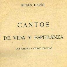 Libros antiguos: RUBEN DARIO : CANTOS DE VIDA Y ESPERANZA (ATLANTE, C. 1930). Lote 41010217