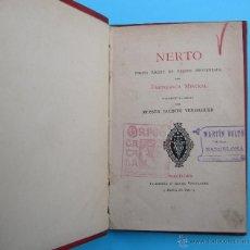 Libri antichi: NERTO. PER FREDERICH MISTRAL. TRADUHIT AL CATALÁ PER JACINTO VERDAGUER. LLIBRERIA D'ALVAR VERDAGUER.. Lote 41158879