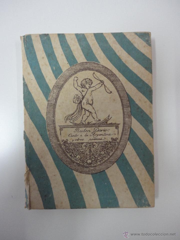 RUBÉN DARIO. CANTO A LA ARGENTINA Y OTRO POEMAS. MADRID 1914 (Libros antiguos (hasta 1936), raros y curiosos - Literatura - Poesía)