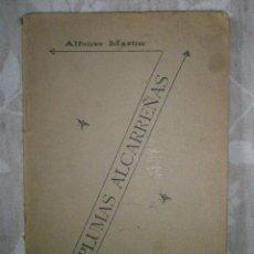 Libros antiguos: MARTIN, ALFONSO: PLUMAS ALCARREÑAS. (SILUETAS PERIODÍSTICAS). GUADALAJARA. 1905. Lote 41589785