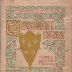 Libros antiguos: WEYLER, FERNANDO: CAVATINAS. ILUSTRACIONES DE F. PÉREZ DOLZ. 1916. Lote 41955445