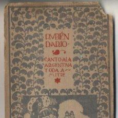 Libros antiguos: RUBÉN DARÍO CANTO A LA ARGENTINA Y ODA A MITRE. IL. DE ENRIQUE OCHOA. ED. MUNDO LATINO. MADRID. 1920. Lote 42563816