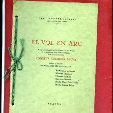 Libros antiguos: NAVARRO I BORRAS ,EL VOL EN ARC 1935 , POESIA PREMIADA JOCS FLORALS. Lote 42938247
