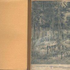 Libros antiguos: CARLOS FERNÁNDEZ SHAW. POEMAS DEL PINAR. MADRID, 1911. POESIA. Lote 42969203