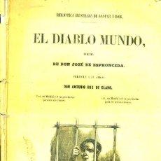 Libros antiguos: JOSE DE ESPRONCEDA : EL DIABLO MUNDO (GASPAR Y ROIG, 1852). Lote 43027466