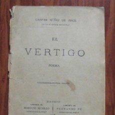 Libros antiguos: LIBRO EL VÉRTIGO POEMA - GASPAR NUÑEZ DE ARCE 1908. Lote 43432978