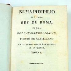 Libros antiguos: NUMA POMPILIO SEGUNDO REY DE ROMA, POEMA DEL CABALLERO FLORIAN, TOMO 1 Y 2. AÑO 1828. 14,5X9CM.. Lote 43449335