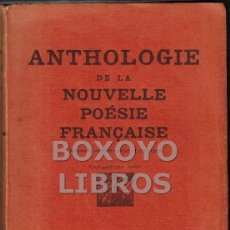 Libros antiguos: ANTHOLOGIE DE LA NOUVELLE POÉSIE FRANÇAISE. NOUVELLE ÉDITION REVUE ET CORRIGÉE. 24ª ÉDITION. Lote 43483637