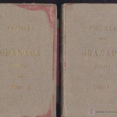 Libros antiguos: JOSÉ ZORRILLA. GRANADA. POEMA PRECEDIDO DE LA LEYENDA DE AL-HAMAR. 2 VOLS. MADRID, 1895.. Lote 43596602