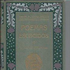 Libros antiguos: POEMAS ESCOGIDOS, E.GONZALEZ MARTÍNEZ, CASA EDITORIAL MAUCCI BARCELONA 1910. Lote 43699531