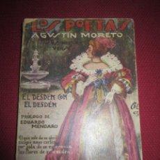 Libros antiguos: EL DESDÉN CON EL DESDÉN. AGUSTÍN MORETO. 1930. Lote 43778713