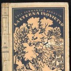 Libros antiguos: FERNANDEZ ARDAVIN - LA ETERNA INQUIETUD - UNAMUNO 1º ED 1922. Lote 43872121
