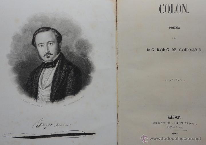 COLÓN. POEMA POR DON RAMÓN DE CAMPOAMOR. VALENCIA 1853 (Libros antiguos (hasta 1936), raros y curiosos - Literatura - Poesía)