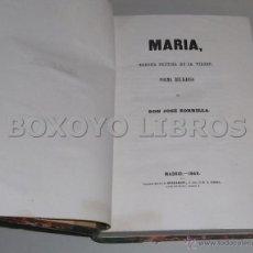 Libros antiguos: ZORRILLA, JOSÉ. MARÍA (CORONA POÉTICA DE LA VIRGEN). POEMA RELIGIOSO.. Lote 44048402