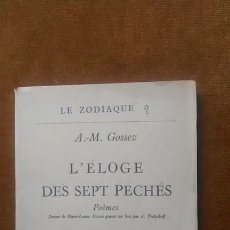 Libros antiguos: LIBRO FRANCÉS / L'ÉLOGE DES SEPT PÉCHÉS / A.M.GOSSEZ / FIRMADO Y DEDICADO POR EL AUTOR / NUMERADO. Lote 42137742