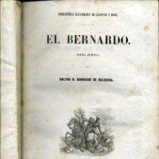Libros antiguos: BALBUENA : EL BERNARDO (GASPAR Y ROIG, 1852) SEGUIDO DE EL DIABLO MUNDO DE ESPRONCEDA . Lote 44175615
