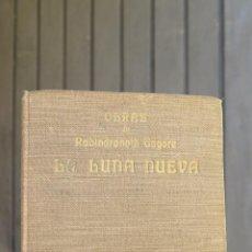 Libros antiguos: 1930.- LA LUNA NUEVA. RABINDRANATH TAGORE. POEMAS JUAN RAMON JIMENEZ. Lote 44354828