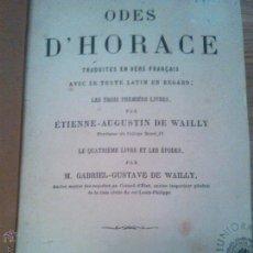 Libros antiguos: ODAS DE HORACIO. PARÍS 1878. POESÍA LATINA. WAILLY. Lote 44452075