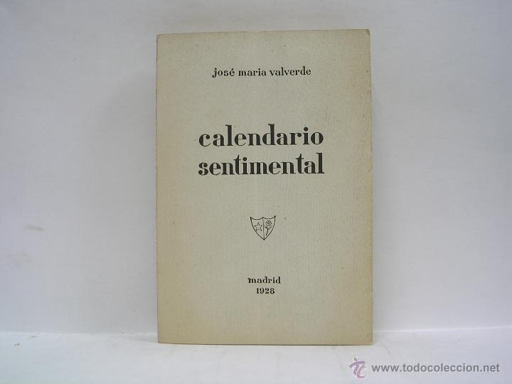 JOSÉ MARÍA VALVERDE. CALENDARIO SENTIMENTAL. RARO (Libros antiguos (hasta 1936), raros y curiosos - Literatura - Poesía)